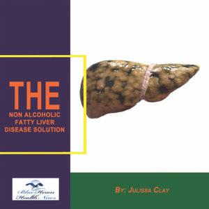 The Non-Alcoholic Fatty Liver Disease Solution Book